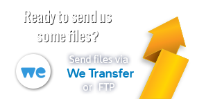 Ready to send us some files? Send files via We Transfer or FTP